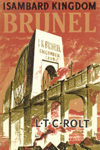 Cover of L. T. C. Rolt's book on Isambard Kingdom Brunel